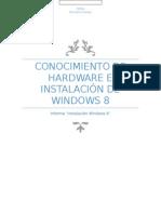 Conocimiento de Hardware e Instalación de Windows 8