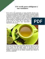 Cómo Es El Té Verde Para Adelgazar y Sus Variantes