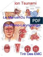 Le Manuel Du Resident - Oto-Rhino-Laryngologie