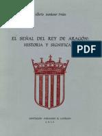 MONTANER-El Señal Del Rey de Aragón, Historia y Significado
