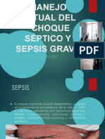 Manejo Actual Del Schock Septico y Sepsis Severa