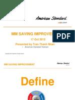 Close Mm Saving Improvement