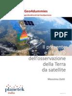Geo4Dummies - Il Presente e Il Futuro Dell'Osservazione Della Terra Da Satellite