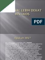 Mengenal Lebih Dekat HIV