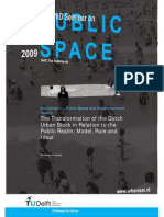 The Transformation of the Dutch Urban Block in Relation to the Public Realm; Model, Rule and Ideal