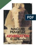 Mahfuz, Naguib - Akhenaton El Rey Hereje