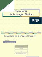 2 JULIO Caracteres de La Imagen Filmica CINE
