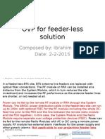 OVP for Feeder-less Solution