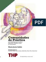 Comunidades de Practica Una Metodologia Para Desarrollar Construir y Fortalecer Redes de Conocimiento