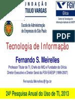 Pesquisa - FGV2013