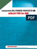 Creacion Del Primer Proyecto en MIKROC PRO FOR AVR