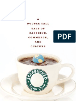Star Bucked - A Double Tall Tale of Caffeine, Commerce, And Culture