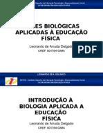 Disciplina Bases Biologicas Aplicadas a Ef