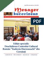 Mesager bucovinean. Anul XII. Serie  nouă. Nr. 2 (46) 2015 Revistă de cultură pentru  bucovinenii de pretutindeni.