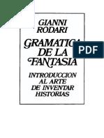 GRAMATICA DE LA FANTASÍA. GIANNI RODARI