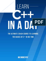 Learn C++ In A DAY The Ultimate Crash Course to Learning the Basics of C++