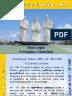 Sistema Unico de Saude_Base Legal_ Principios e Diretrizes