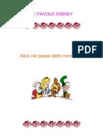 Disney Le Favole - Alice Nel Paese Delle Meraviglie (Ita Libro)