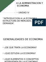 Unidad IV Induccion a La Administracion y Economia