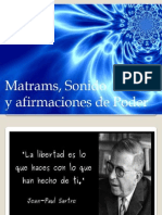 Mantrams, Sonido y Afirmaciones de Poder