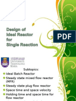 Topic 4 - Design of Ideal Reactors for Single Reaction