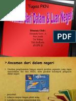 ANCAMAN_DARI_DALAM_&_LUAR_NEGERI.ppt