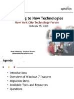 Migrating to New Technologies - Windows 7