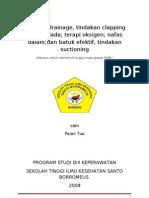 Postural Drainage, Tindakan Clapping Vibrasi Dada; Terapi Oksigen; Nafas Dalam;Dan Batuk Efektif, Tindakan Suctioning
