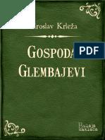 Miroslav Krleža - Gospoda Glembajevi