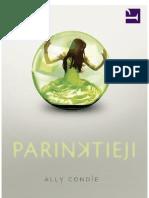 Condie -  Parinktieji