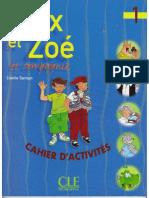 Alex Et Zoe 1 Cahier