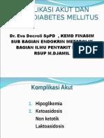 16. Komplikasi Akut Dan Kronik Diabetes Mellitus