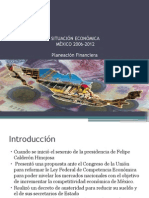 SITUACIÓN ECON0MICA DE MÉXICO EN EL SEXENIO DE FELIPE CALDERON