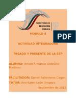 Pasado y Presente de SEP. Modulo 8