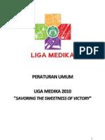 Peraturan Umum Liga Medika 2010