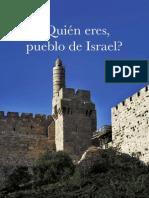 ¿Quién eres, PUEBLO DE Israel