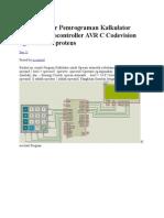 Contoh Dasar Pemrograman Kalkulator Dengan Microcontroller AVR C Codevision Dgn Simulasi