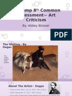 va comp 8th common assessment~ art criticism