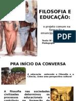 filosofiaeeducao-130718153517-phpapp01