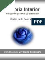 Carlos de La Rosa Vidal - Historia Interior, Confesiones y Filosofía de Un Formador
