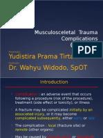 Komplikasi Trauma Muskuloskeletal-yudis