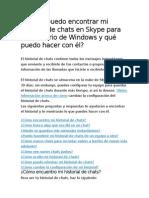 Dónde Puedo Encontrar Mi Historial de Chats en Skype Para El Escritorio de Windows y Qué Puedo Hacer Con Él