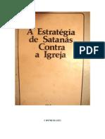 A Estratégia de Satanás Contra a Igreja
