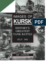 Kursk - History's Greatest Tank Battle - July 1943 - Nik Cornish