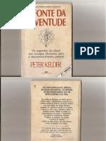 A Fonte Da Juventude - Peter Kelder