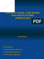 Content Based, Task-based, And Participatory Approaches