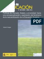 Políticas de Mercado Estado y Universidad. Conceptualización y Explicación Del Fenómeno de La Mercantilización de La Educación Superior_VERGER (2013)