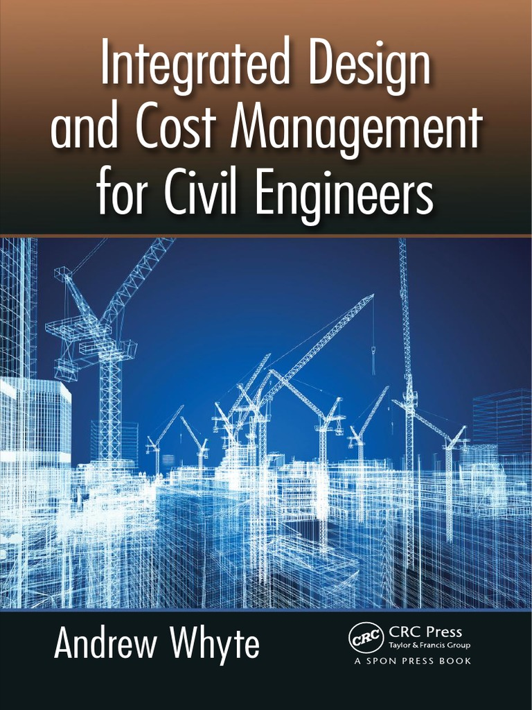 Integrated Design And Cost Management For Civil Engineers  Specification  (technical Standard)  Civil Engineering