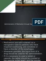 Administration of Medication through Nasogastric Tube.pptx