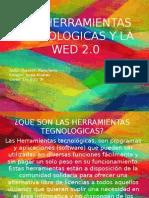LAS HERRAMIENTAS TEGNOLOGICAS Y LA WED 2.0.pptx